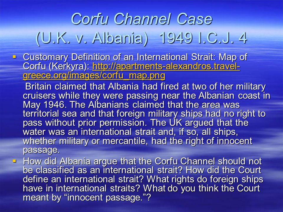 Corfu Channel Case (U.K. v. Albania) 1949 I.C.J. 4