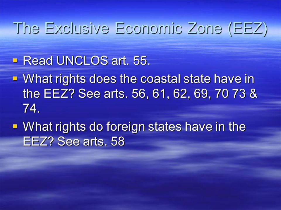 The Exclusive Economic Zone (EEZ)