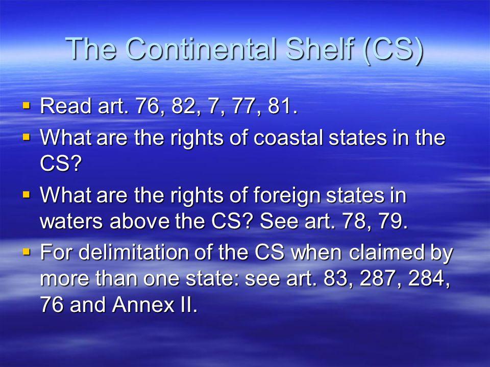 The Continental Shelf (CS)
