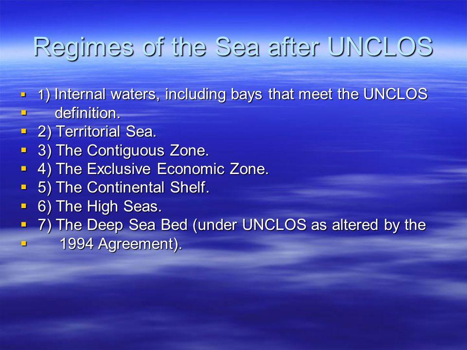Regimes of the Sea after UNCLOS
