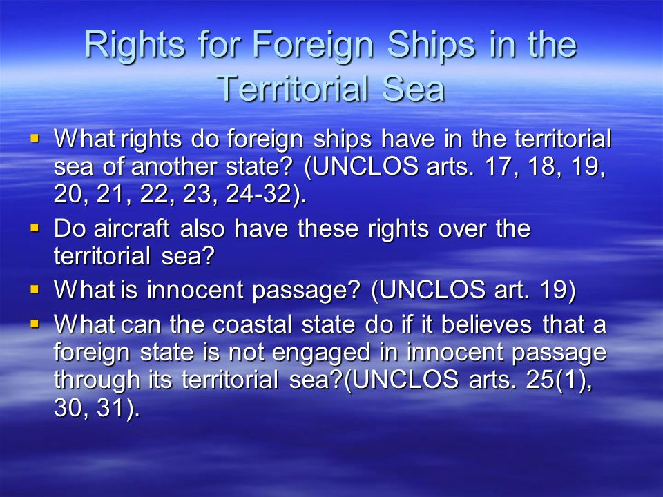 Rights for Foreign Ships in the Territorial Sea