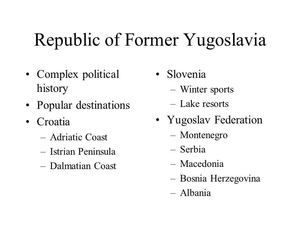 Republic of Former Yugoslavia