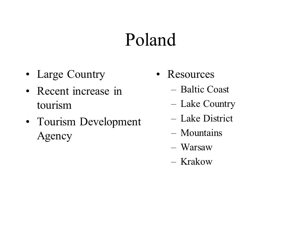 Poland Large Country Recent increase in tourism