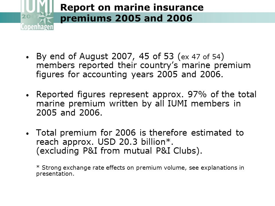 Report on marine insurance premiums 2005 and 2006