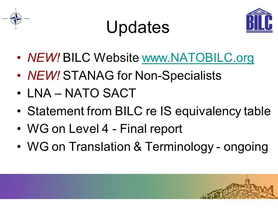 Updates NEW! BILC Website www.NATOBILC.org