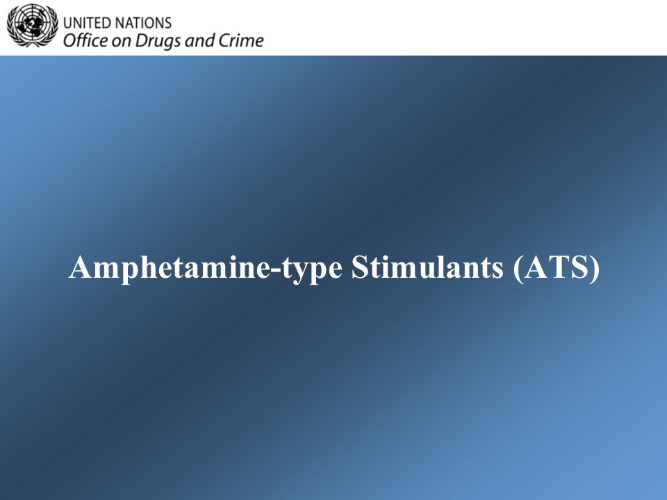 Amphetamine-type Stimulants (ATS)