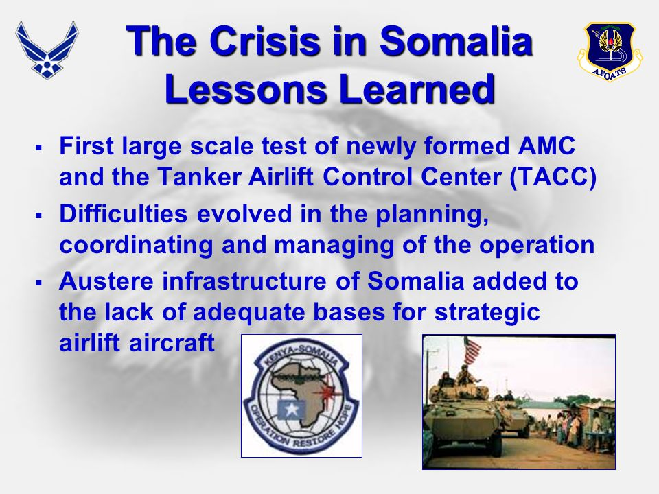 The Crisis in Somalia Lessons Learned