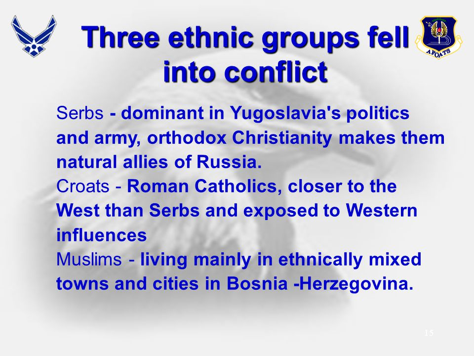 Three ethnic groups fell into conflict