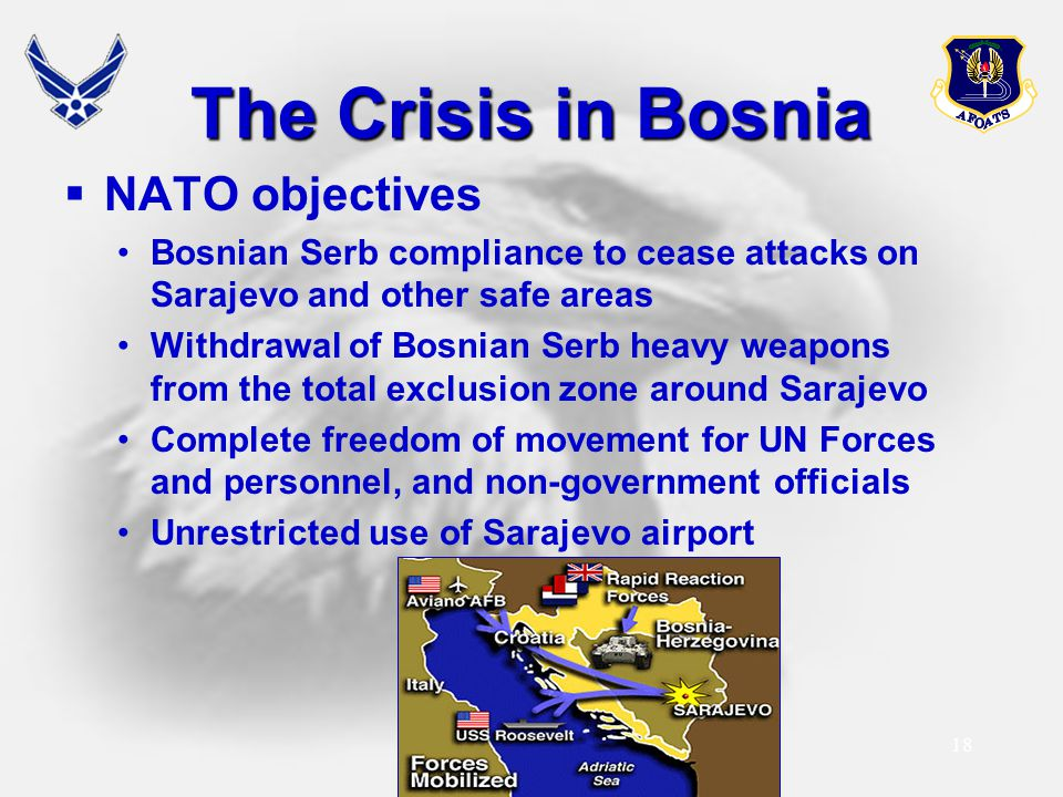 The Crisis in Bosnia NATO objectives