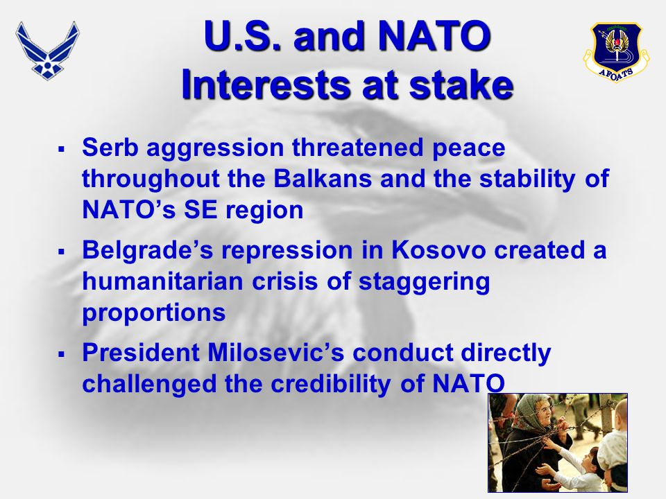 U.S. and NATO Interests at stake