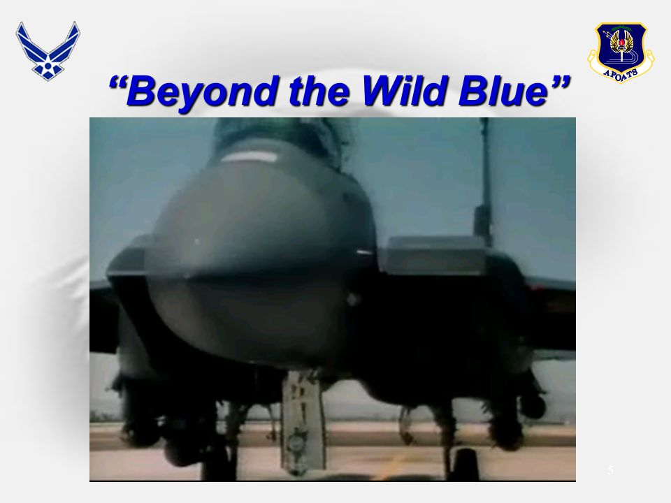 Beyond the Wild Blue