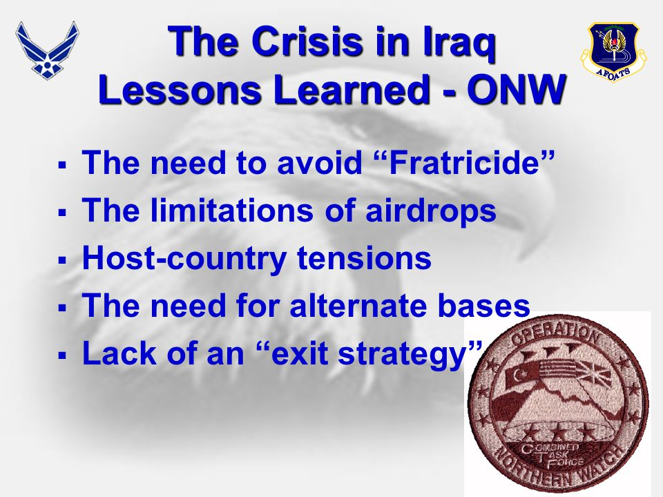 The Crisis in Iraq Lessons Learned - ONW