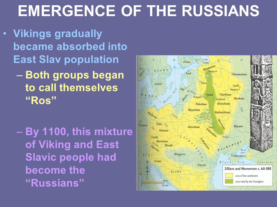 EMERGENCE OF THE RUSSIANS