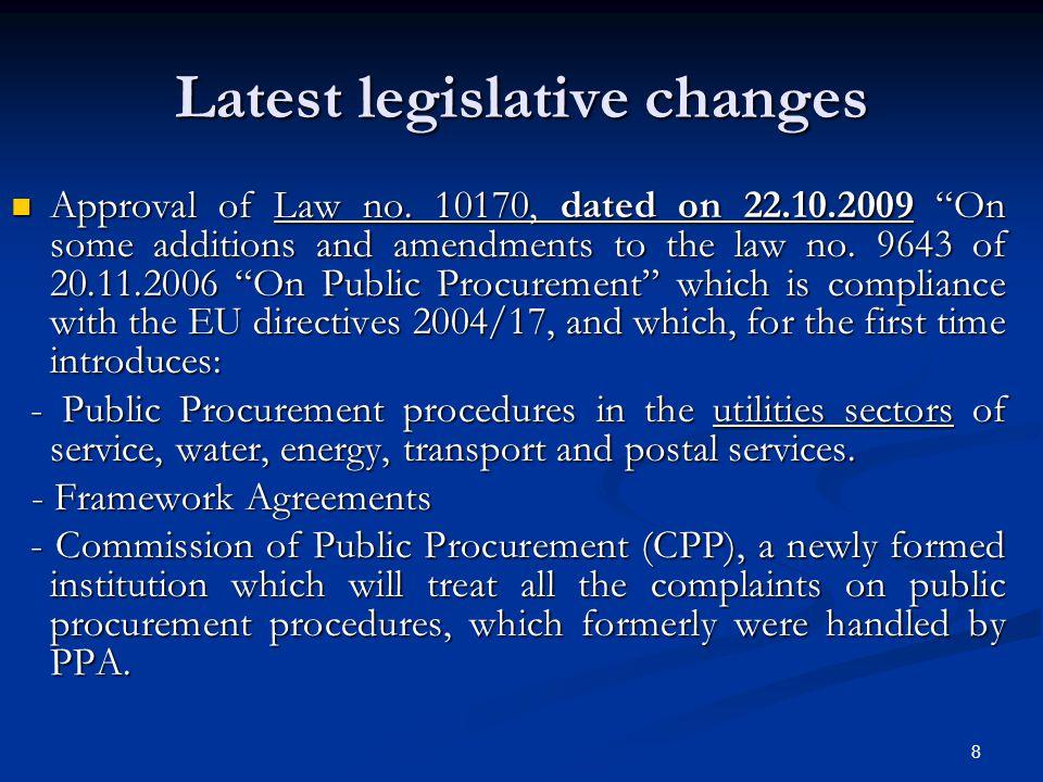Latest legislative changes