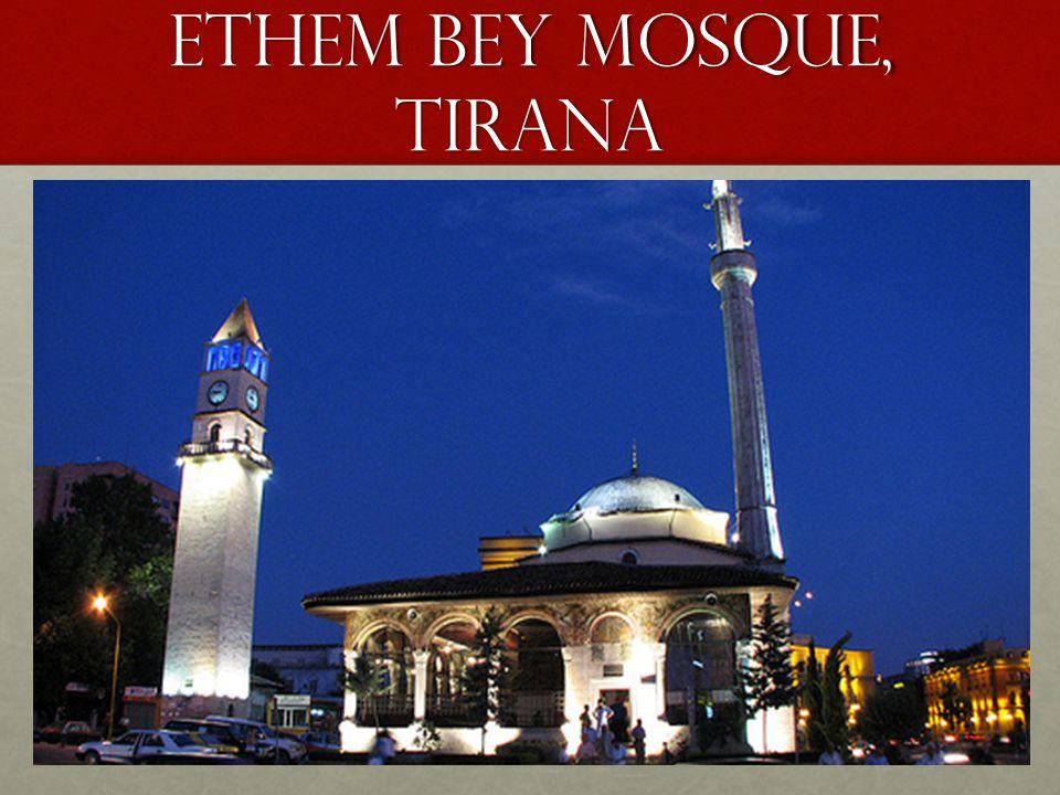 Ethem Bey Mosque, Tirana