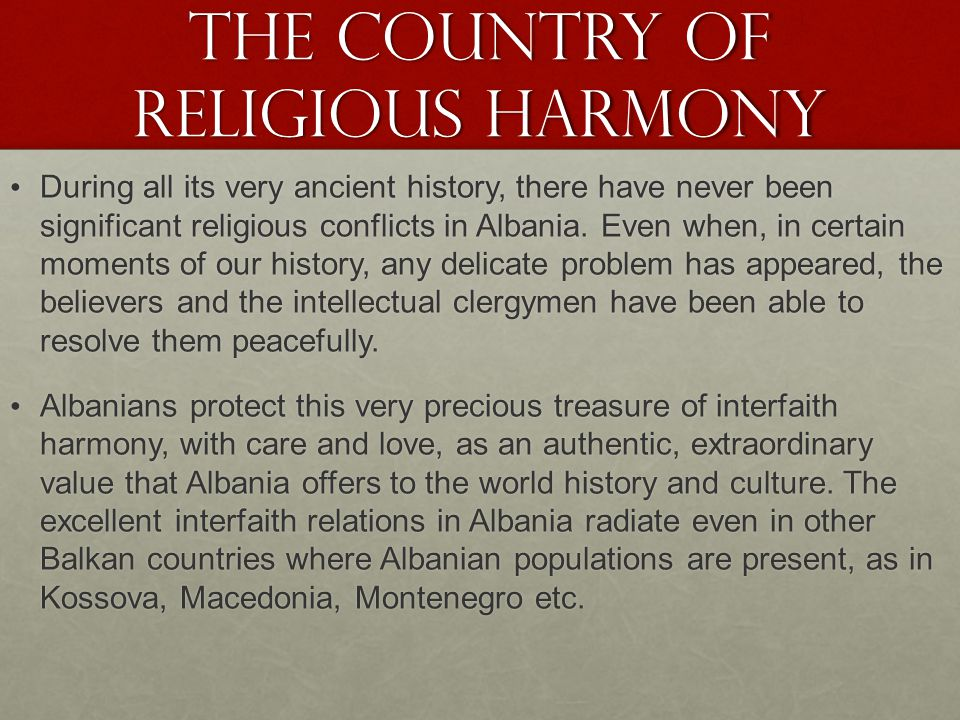 THE COUNTRY OF RELIGIOUS HARMONY