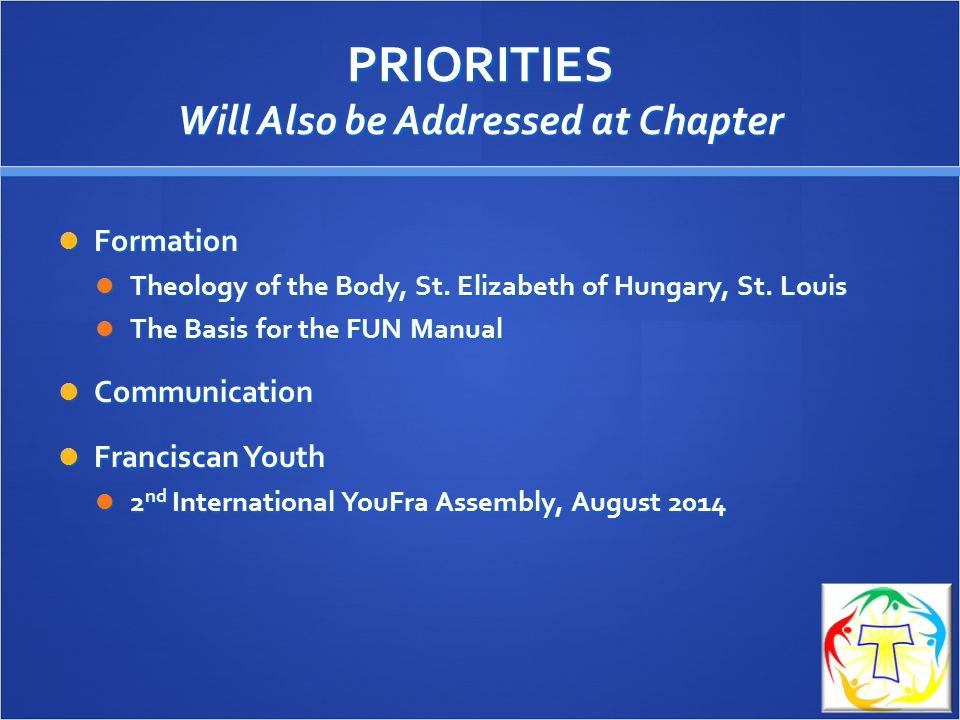 PRIORITIES Will Also be Addressed at Chapter
