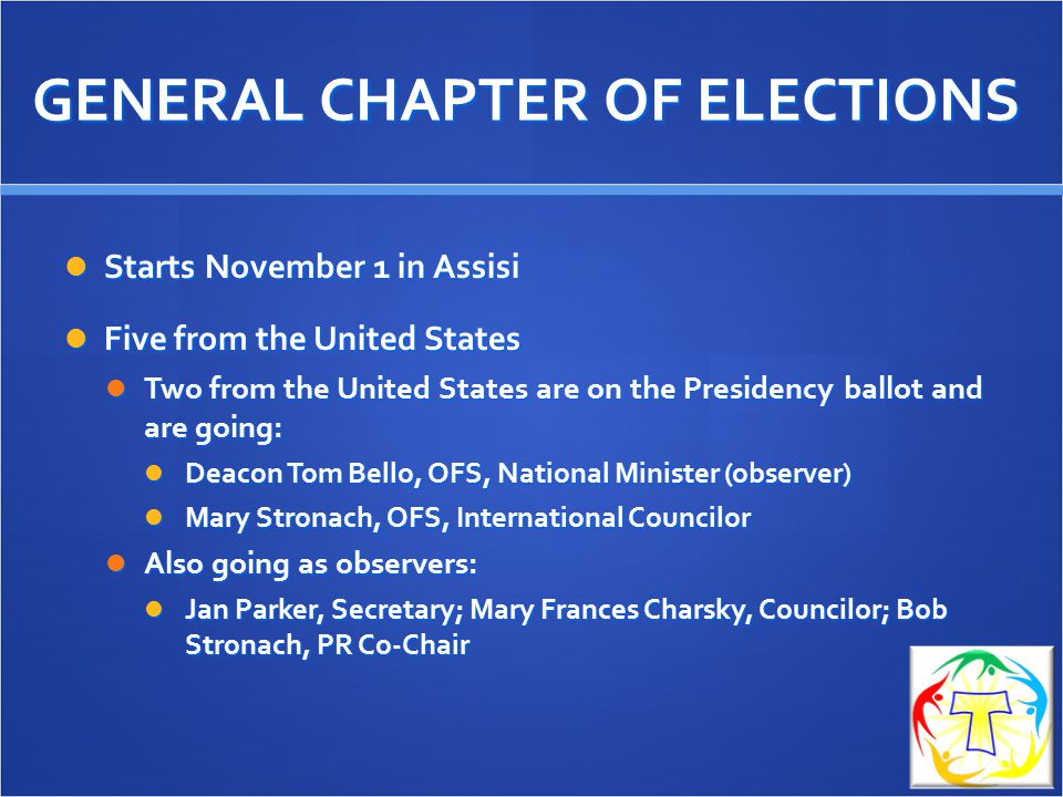 GENERAL CHAPTER OF ELECTIONS