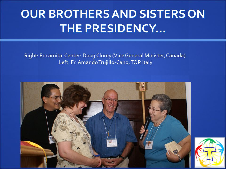 OUR BROTHERS AND SISTERS ON THE PRESIDENCY…