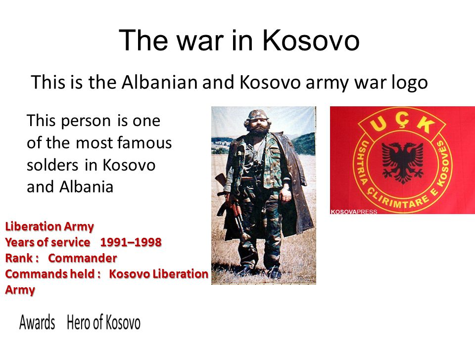 The war in Kosovo This is the Albanian and Kosovo army war logo