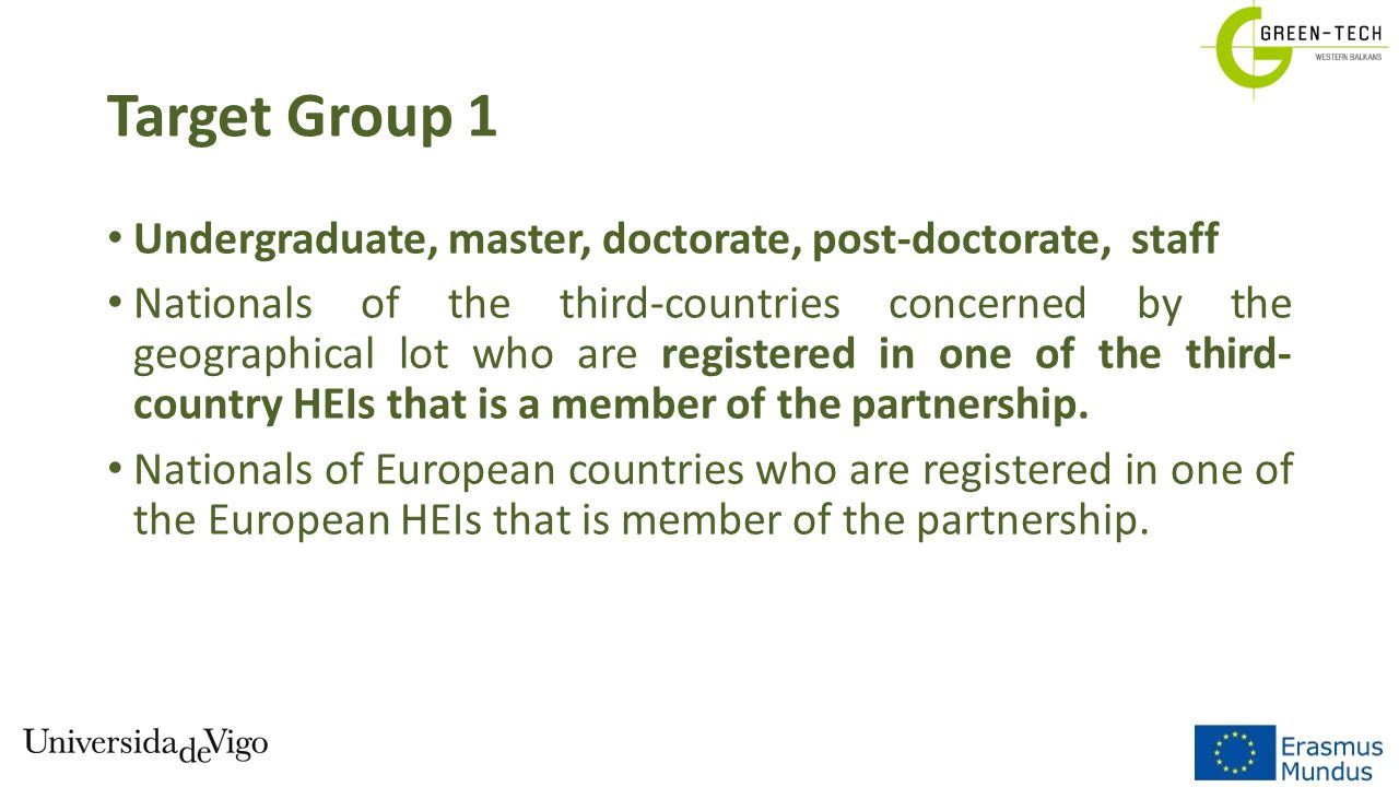 Target Group 1 Undergraduate, master, doctorate, post-doctorate, staff