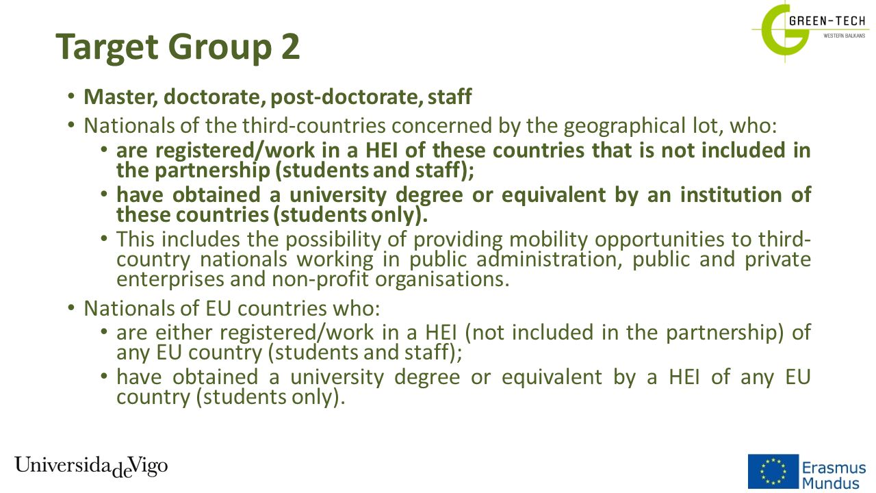Target Group 2 Master, doctorate, post-doctorate, staff