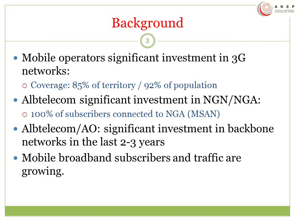 Background Mobile operators significant investment in 3G networks: