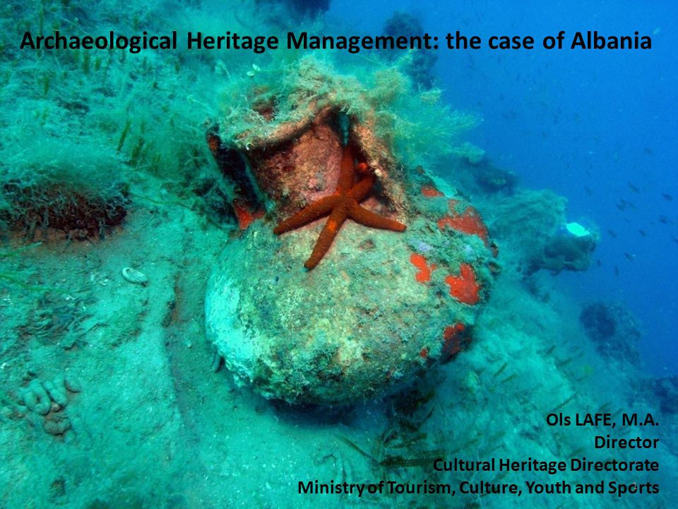 Archaeological Heritage Management: the case of Albania