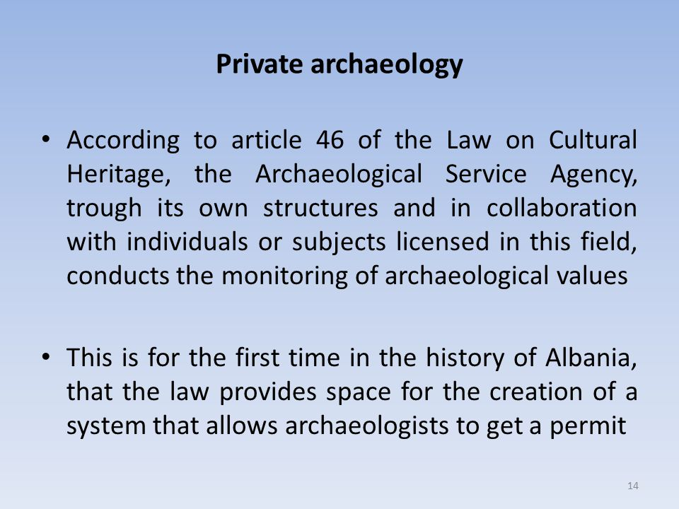 Private archaeology