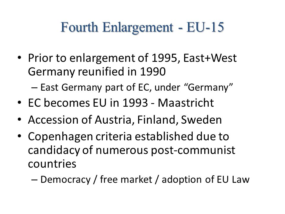 Fourth Enlargement - EU-15