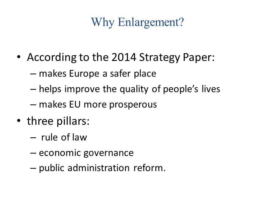 According to the 2014 Strategy Paper: