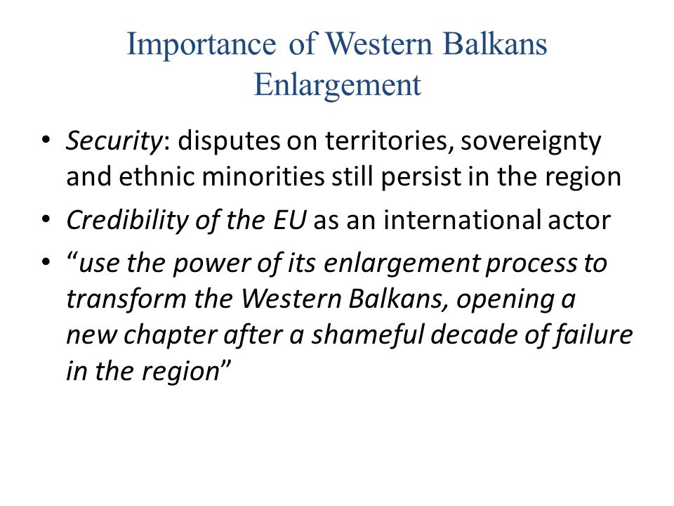 Importance of Western Balkans Enlargement