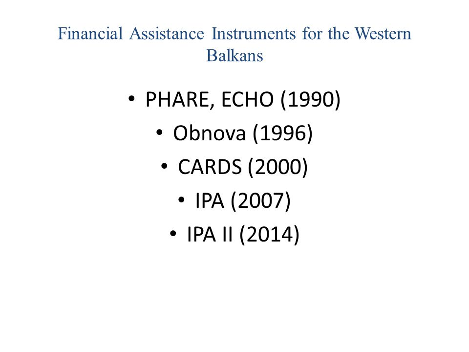 Financial Assistance Instruments for the Western Balkans
