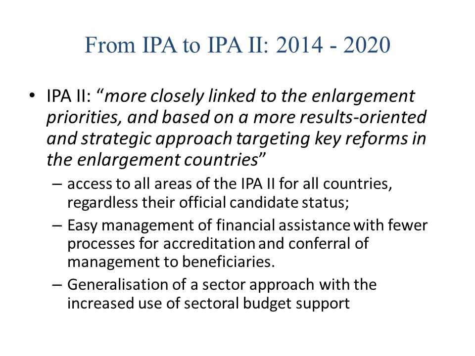 From IPA to IPA II: 2014 - 2020