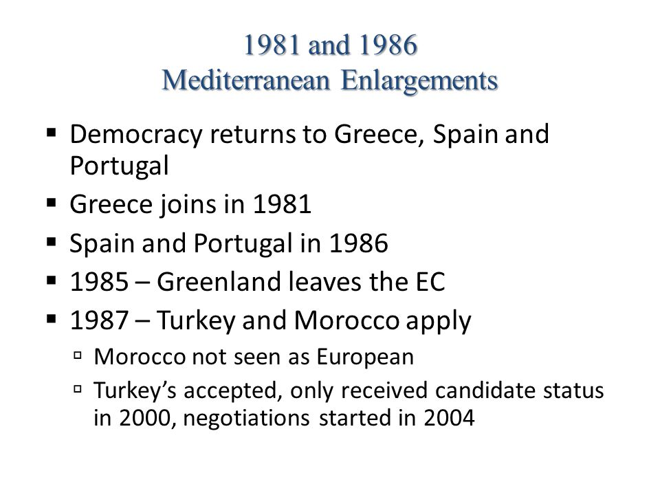 1981 and 1986 Mediterranean Enlargements