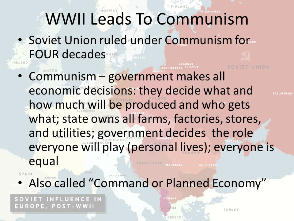 WWII Leads To Communism