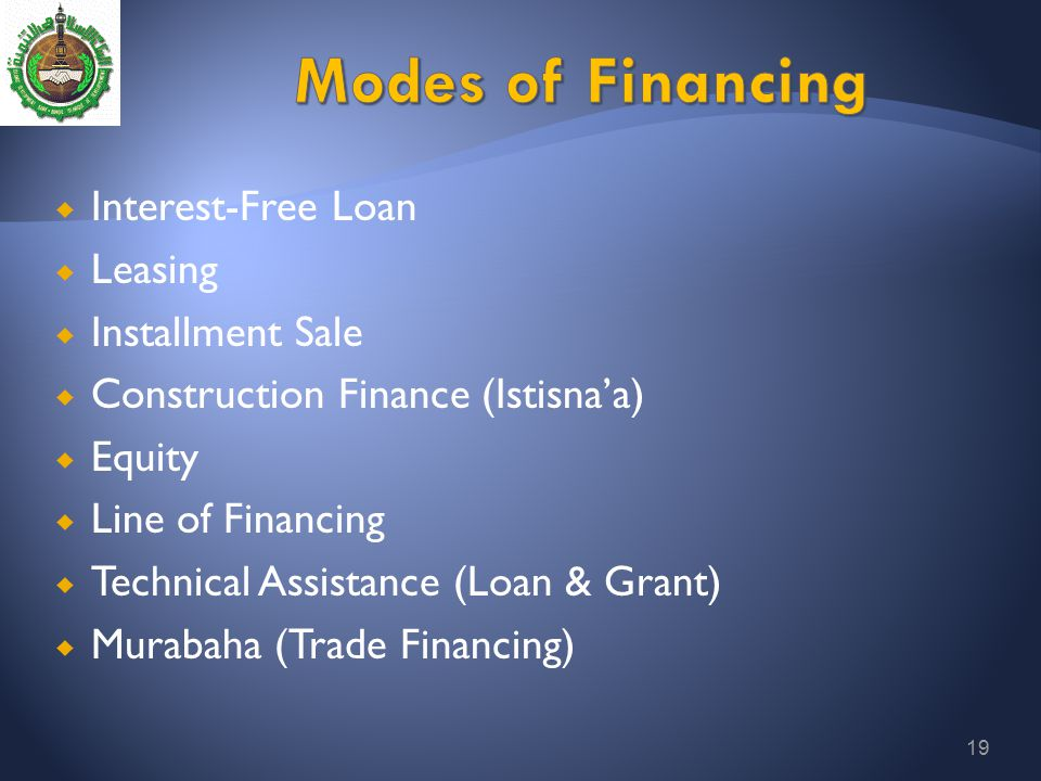 Modes of Financing Interest-Free Loan Leasing Installment Sale