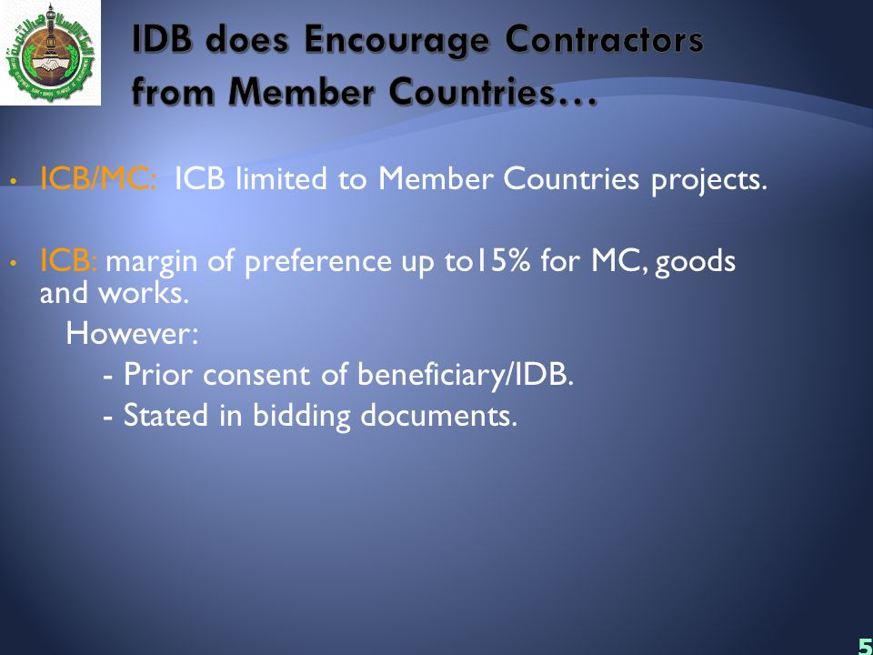 IDB does Encourage Contractors from Member Countries…
