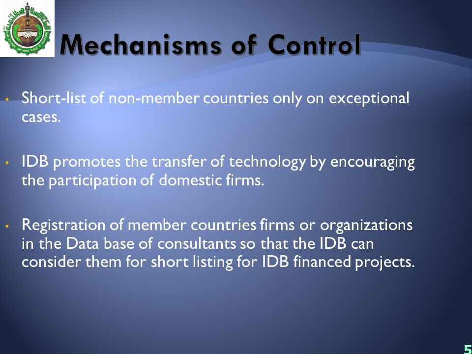 Mechanisms of Control Short-list of non-member countries only on exceptional cases.