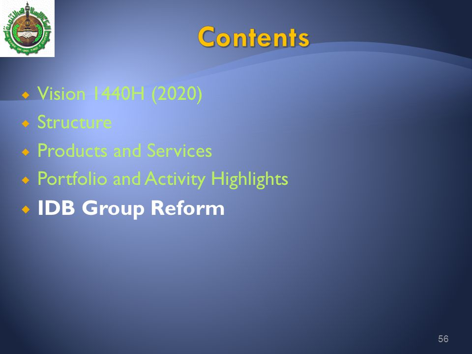 Contents IDB Group Reform Vision 1440H (2020) Structure