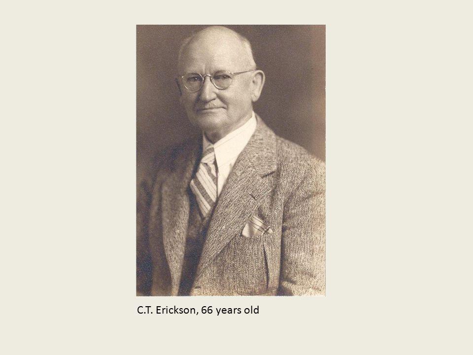 C.T. Erickson, 66 years old