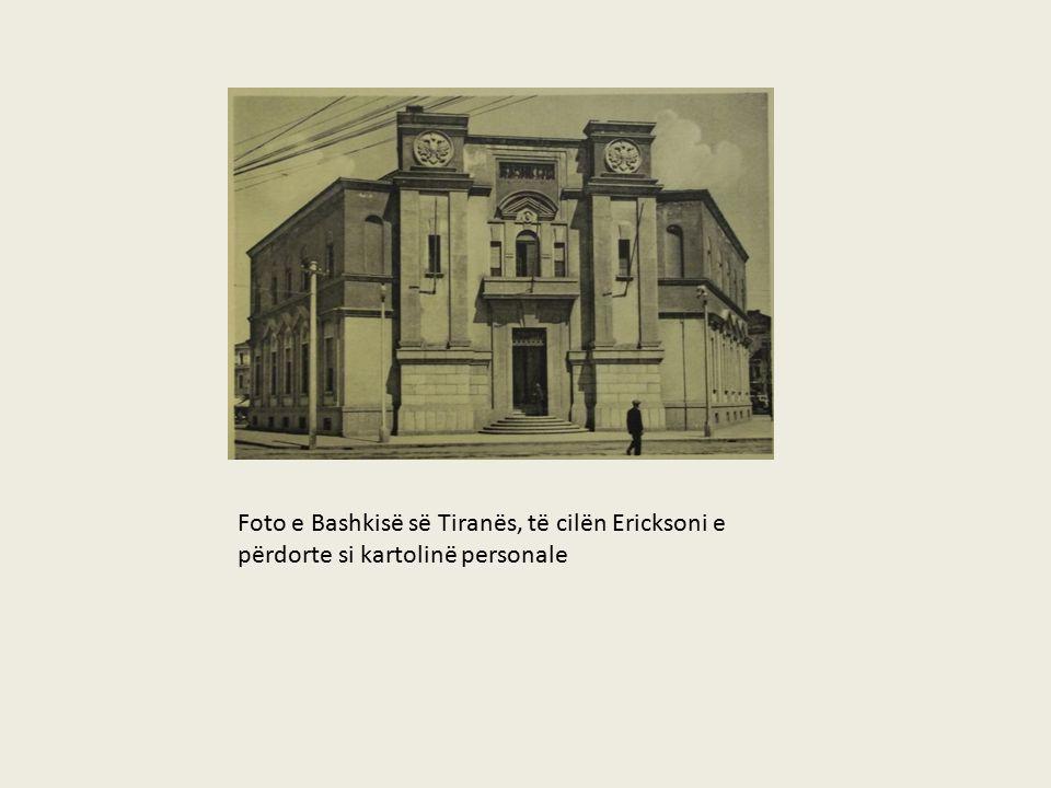 Foto e Bashkisë së Tiranës, të cilën Ericksoni e përdorte si kartolinë personale