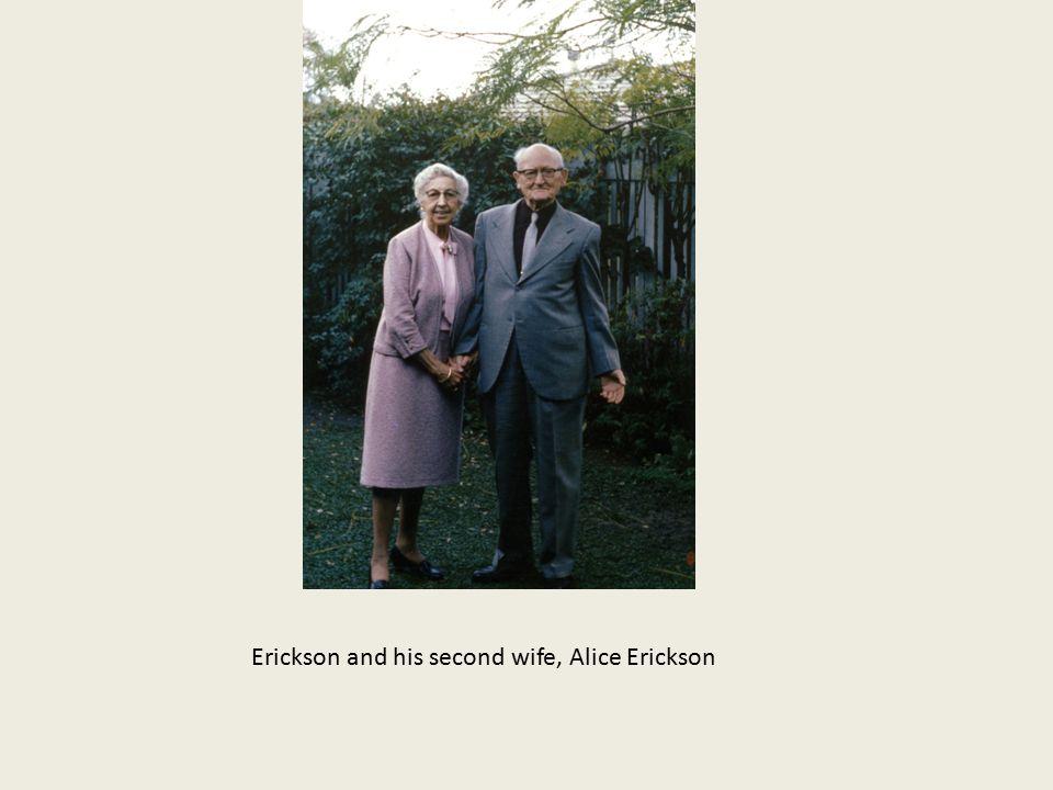 Erickson and his second wife, Alice Erickson