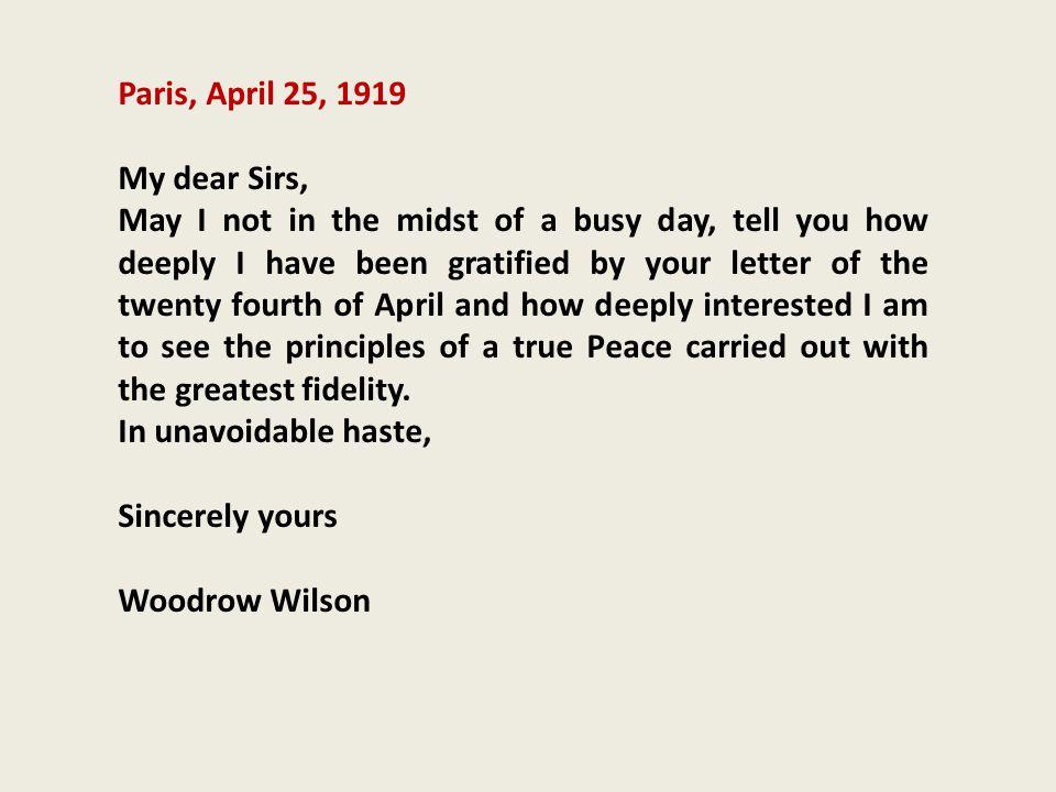 Paris, April 25, 1919 My dear Sirs,