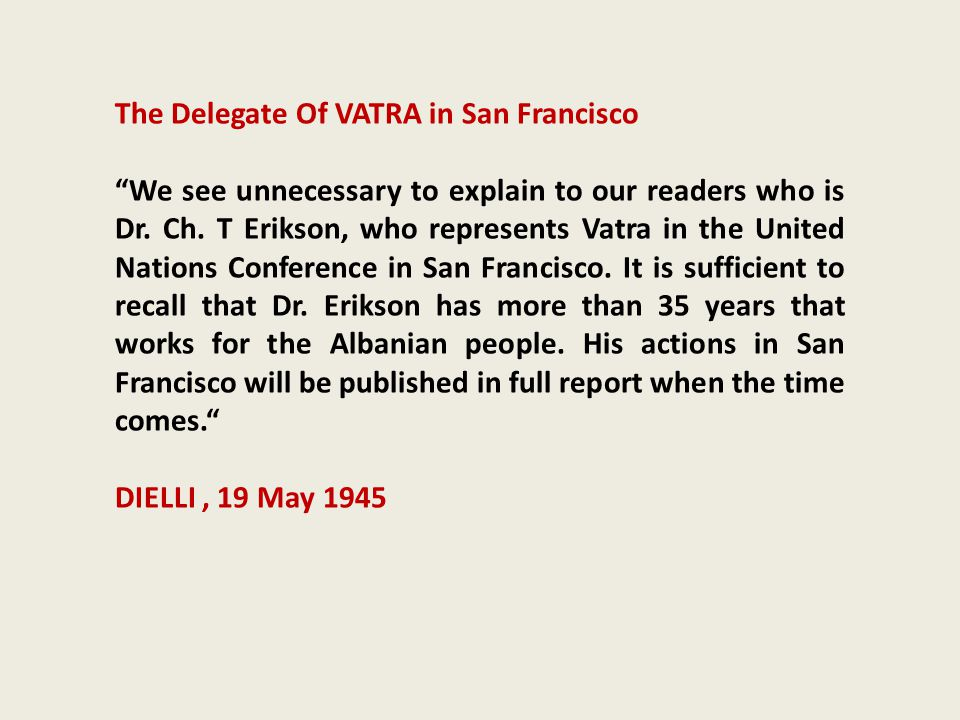 The Delegate Of VATRA in San Francisco
