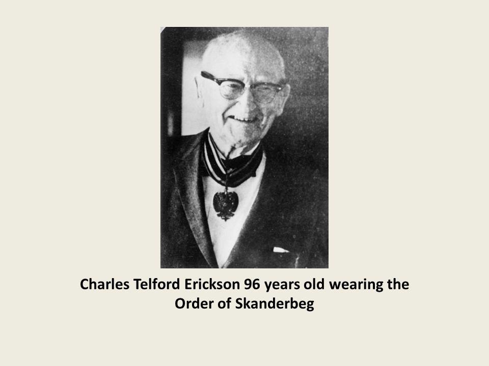 Charles Telford Erickson 96 years old wearing the Order of Skanderbeg