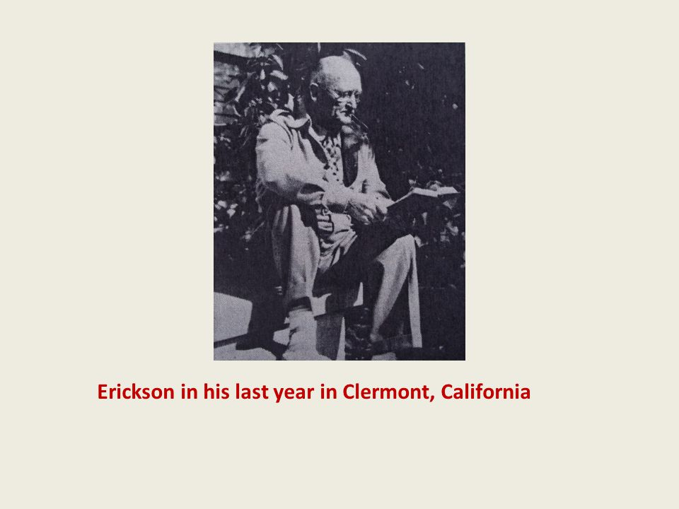Erickson in his last year in Clermont, California