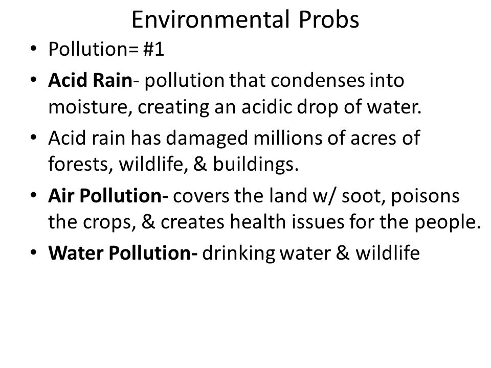 Environmental Probs Pollution= #1