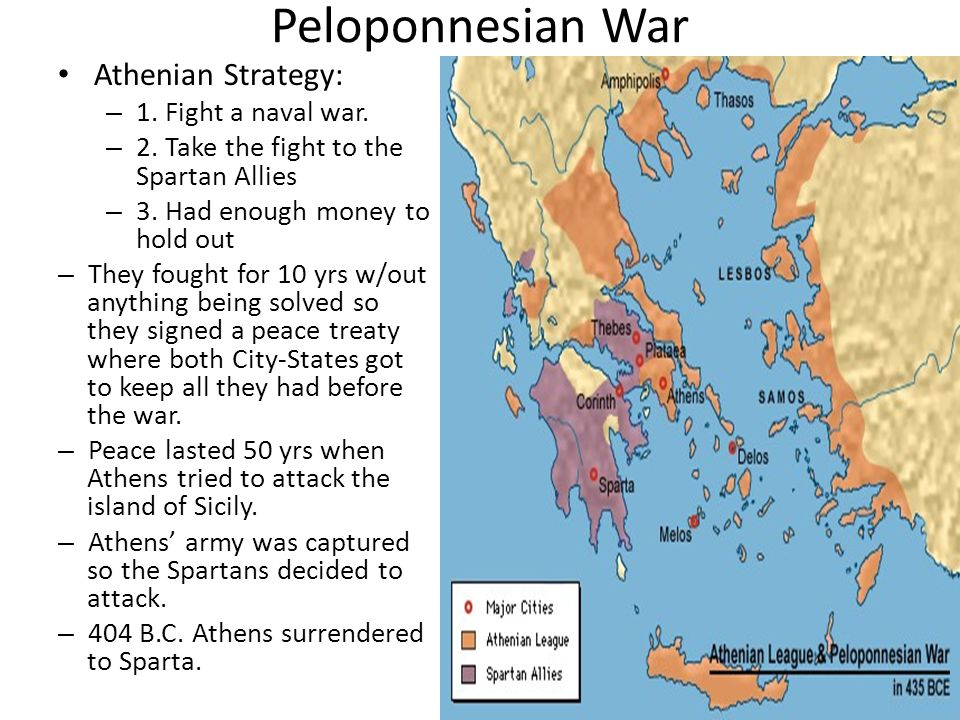 Peloponnesian War Athenian Strategy: 1. Fight a naval war.