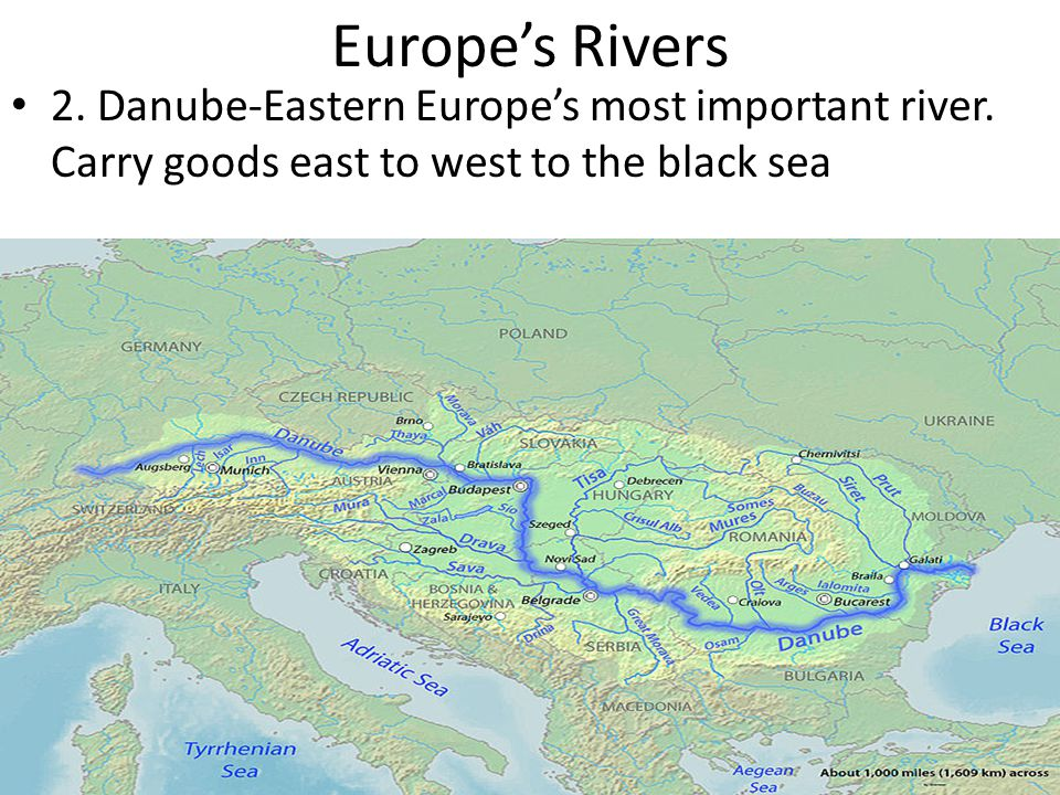 Europe's Rivers 2. Danube-Eastern Europe's most important river.